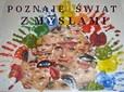 Poznaję świat zmysłanmi - nowy projekt SOSW w Słubicach