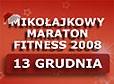 Słubice: Mikołajkowy Maraton Fitness 2008